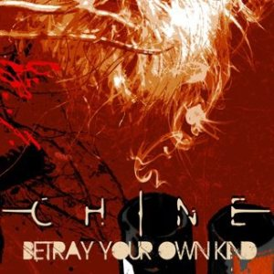 Chine - Betray Your Own Kind cover art