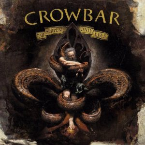 Crowbar - The Serpent Only Lies cover art