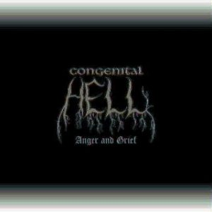 Congenital Hell - Anger and Grief cover art