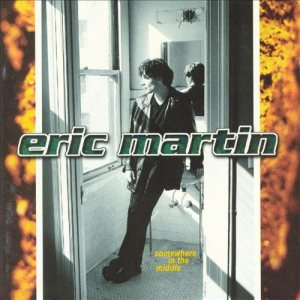 Eric Martin - Somewhere in the Middle cover art