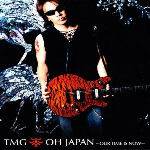 Tak Matsumoto Group - Oh Japan - Our Time Is Now cover art