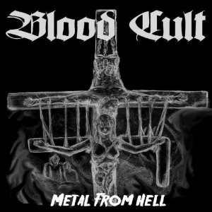 Blood Cult - Metal from Hell cover art