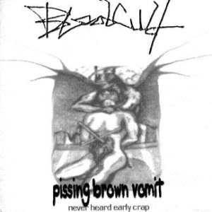 Blood Cult - Pissing Brown Vomit cover art