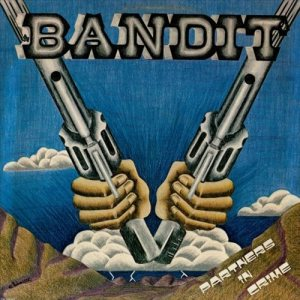 Bandit - Partners in Crime cover art