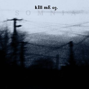 Astru - Somnia - Kill Me Part 3. cover art