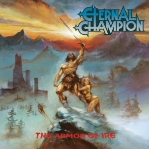 Eternal Champion - The Armor of Ire cover art