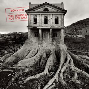 Bon Jovi - This House Is Not for Sale cover art