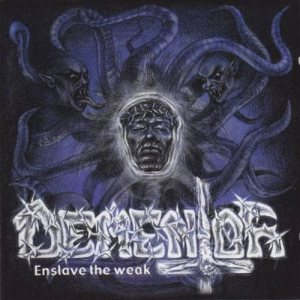 Dementor - Enslave the Weak cover art