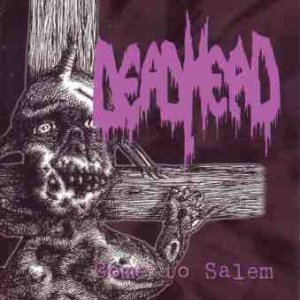 Dead Head - Come to Salem cover art