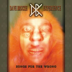 Dave Brockie Experience - Songs for the Wrong cover art