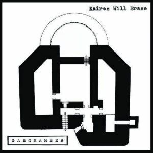 Gas Chamber - Kairos Will Erase cover art