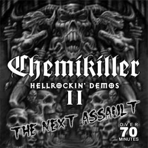ChemiKiller - Hellrockin' Demos II: the Next Assault cover art