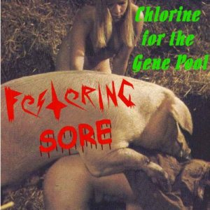 Festering Sore - Chlorine for the Gene Pool cover art