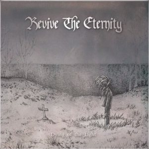 Revive the Eternity - Dying of the light cover art