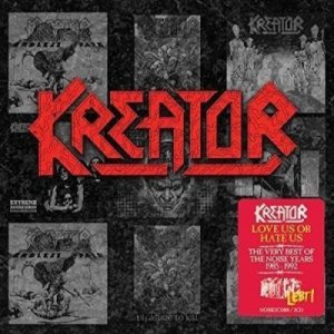 Kreator - Love Us or Hate Us - the Very Best of the Noise Years 1985-1992 cover art