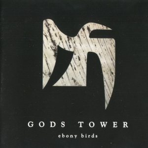 Gods Tower - Ebony Birds cover art