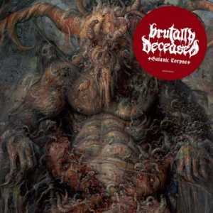 Brutally Deceased - Satanic Corpse cover art