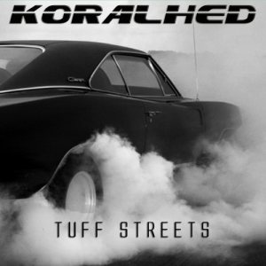 Koralhed - Tuff Streets cover art