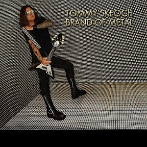 Tommy Skeoch - Brand of Metal cover art