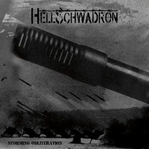 Hellschwadron - Storming Obliteration cover art
