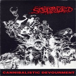 Sodomized - Cannibalistic Devourment cover art