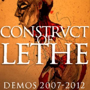 Construct of Lethe - Demos 2007-2012 cover art