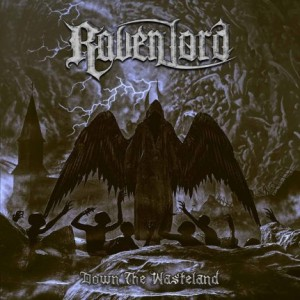 Raven Lord - Down the Wasteland cover art