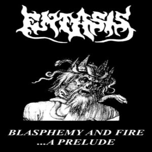 Entasis - Blasphemy and Fire... a Prelude cover art
