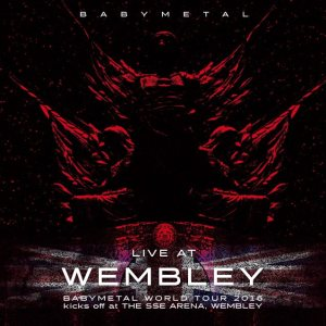 Babymetal - Live at Wembley cover art
