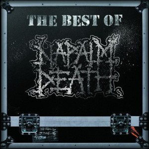 Napalm Death - The Best of Napalm Death cover art