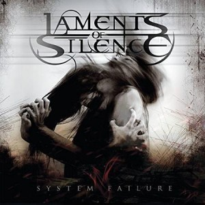 Laments of Silence - System Failure cover art