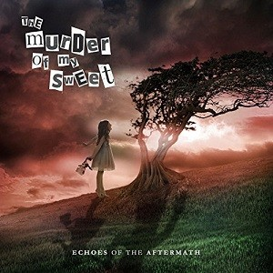 The Murder of My Sweet - Echoes of the Aftermath cover art