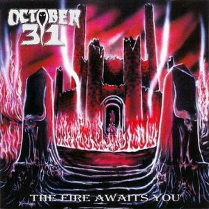 October 31 - The Fire Awaits You cover art