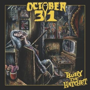 October 31 - Bury the Hatchet cover art