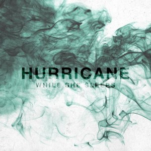 While She Sleeps - Hurricane cover art