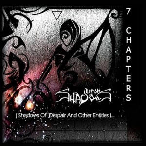 Upon Shadows - 7 Chapters (Shadows of Despair and Other Entities)... cover art