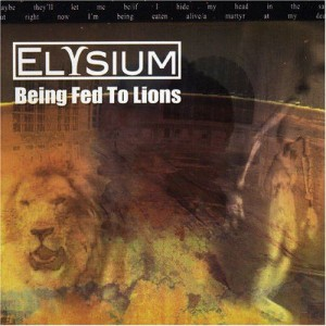 Elysium - Being Fed to Lions cover art