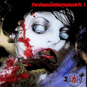 468 - Parahumanoidarianized Pt. 1 cover art