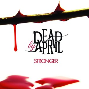 Dead by April - Stronger cover art