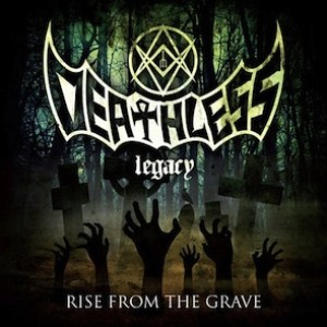 Deathless Legacy - Rise from the Grave cover art