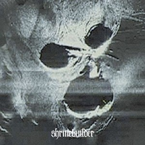 Shrinebuilder - Live in Europe 2010 cover art