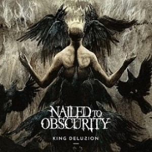 Nailed to Obscurity - King Delusion cover art