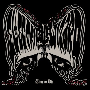 Electric Wizard - Time to Die cover art