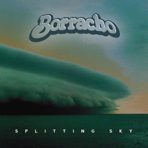 Borracho - Splitting Sky cover art