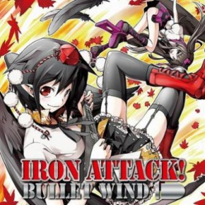 Iron Attack! - Bullet Wind cover art