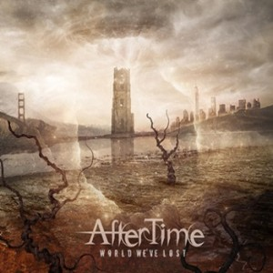AfterTime - World We've Lost cover art