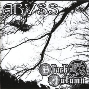 Abyss / Black Autumn - Abyss / Black Autumn cover art