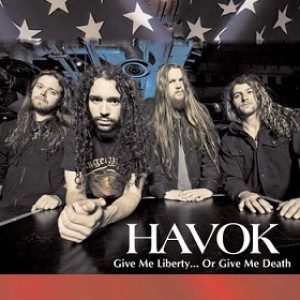 Havok - Give Me Liberty... or Give Me Death cover art