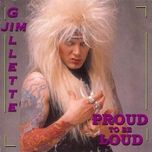 Jim Gillette - Proud to Be Loud cover art
