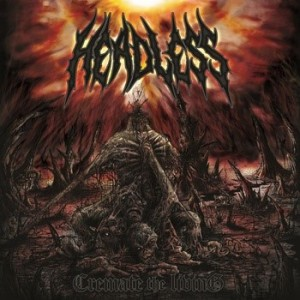 Headless - Cremate the Living cover art